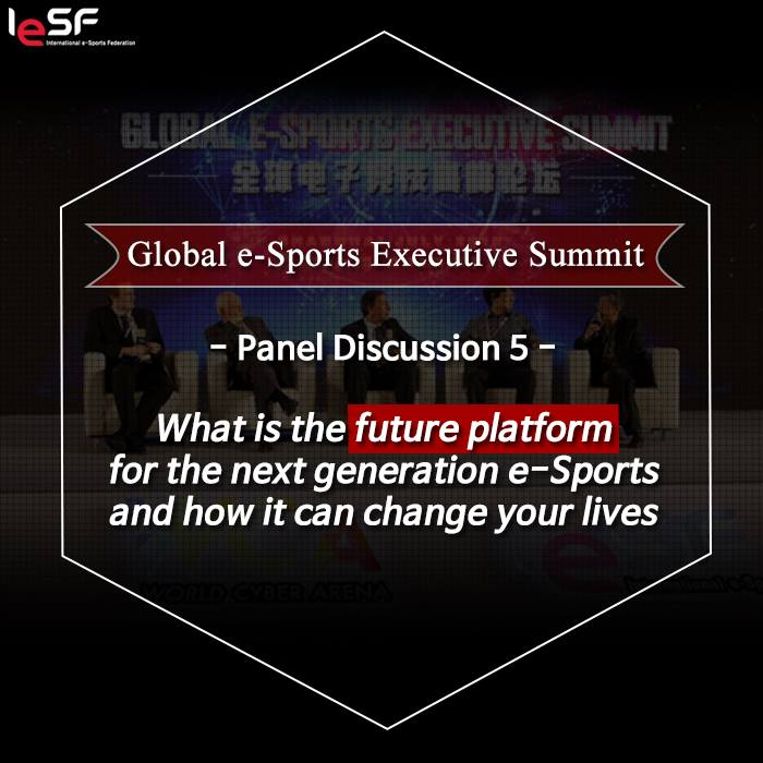 Global Esports Summit 2016-Future Platform for Next Gen Esports